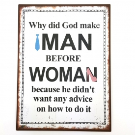 WHY DID GOD MAKE MAN PLAQUE
