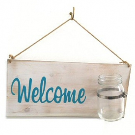 WELCOME BOARD W/GLASS JAR