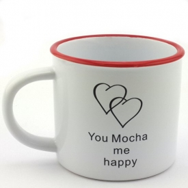 YOU MOCHA ME HAPPY